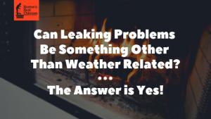 leaking chimney